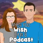 When You Wish Upon a Podcast